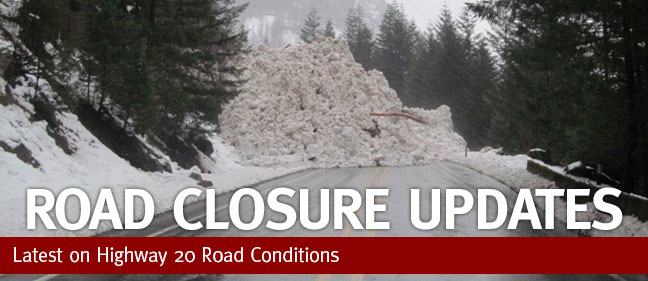 HWY 20 Road Closure